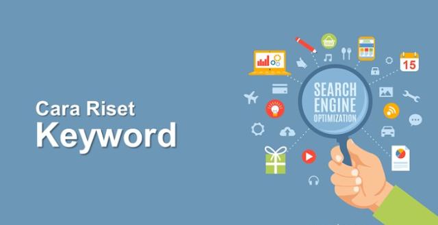 Langkah Terbaik Cara Riset Keyword