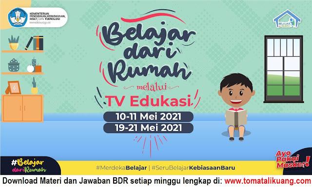 materi jawaban jadwal belajar dari rumah bdr tvri 10 11 19 20 21 mei 2021 pdf tomatalikuang.com