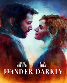 Wander Darkly [2020] [DVDR] [NTSC] [Latino]