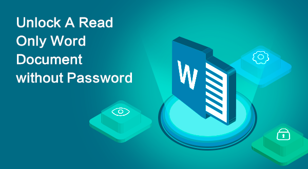 unlock a read only Word document without password