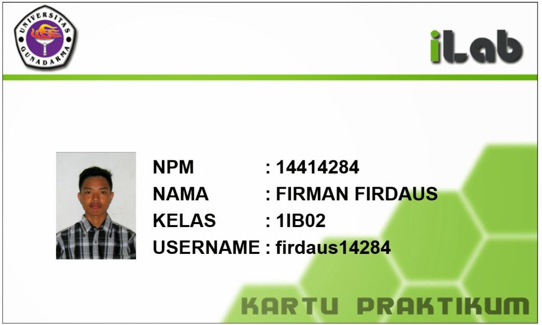 Kartu Ilab Gunadarma University 2014 F I R M A N F I R D A U S