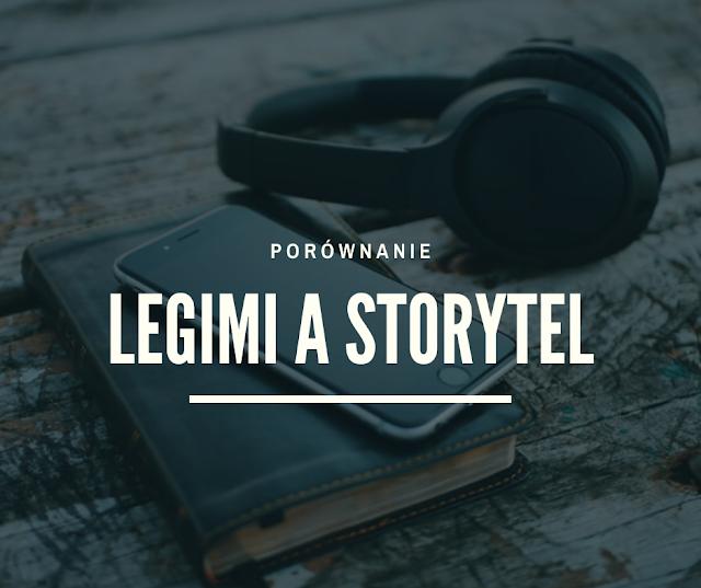 Subiektywne porównanie | Legimi i Storytel