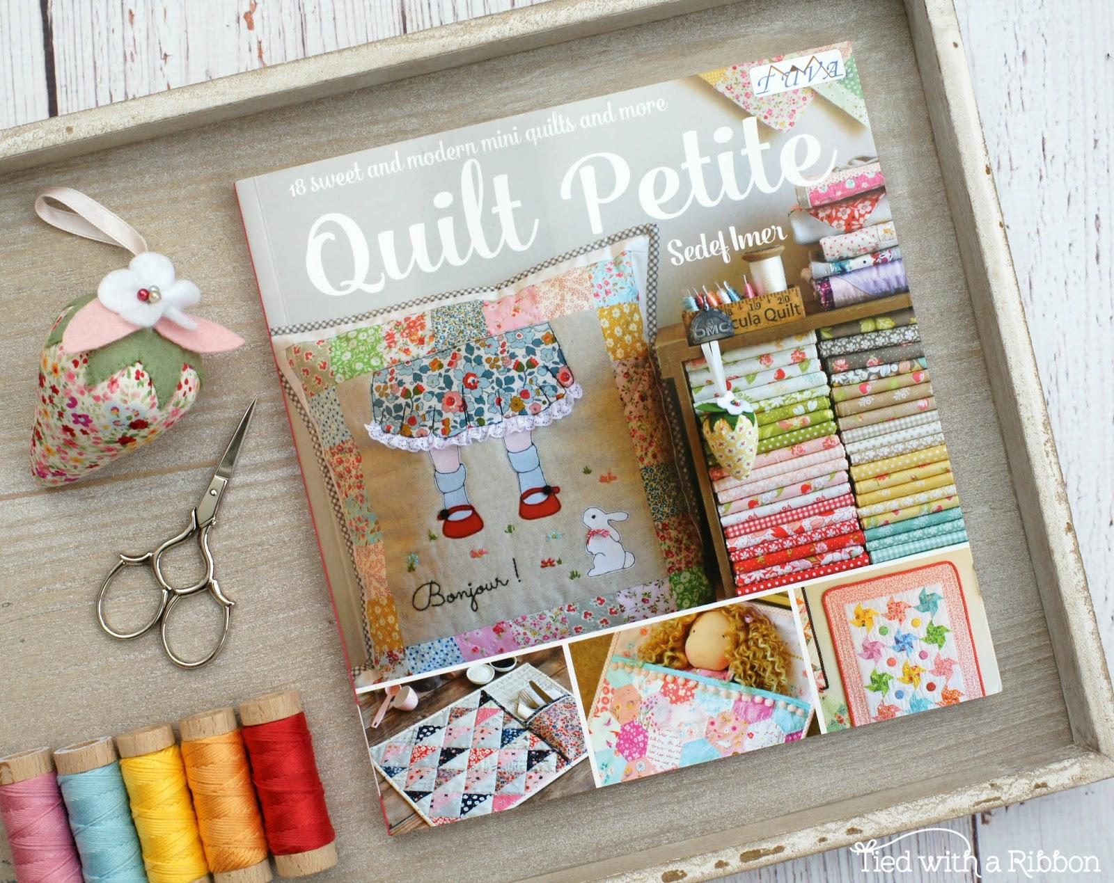 Quilt Petite Pattern Book by Sedef Imer Riley Blake 18 Mini qulits