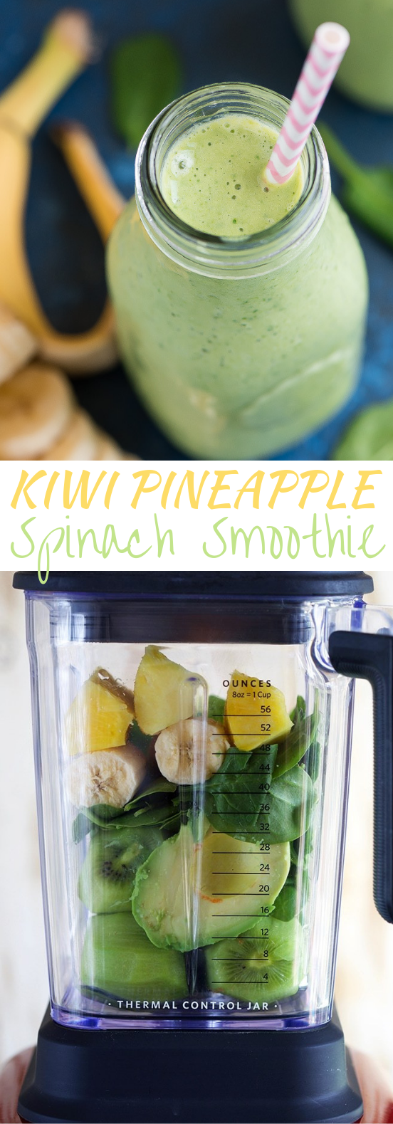Kiwi Pineapple Spinach Smoothie #drinks #smoothies