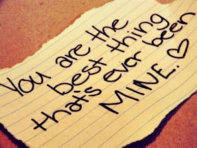 Best Quotes About Love Messages: you are the best thing that's ever been mine.