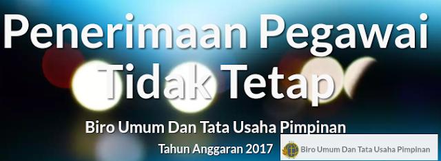 Lowongan Kerja PENERIMAAN PEGAWAI TIDAK TETAP (PTT) PADA BIRO UMUM DAN TATA USAHA PIMPINAN TAHUN ANGGARAN 2017