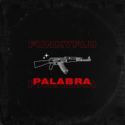 Funky Flú - Palabra