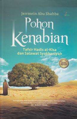 """Penyimpangan Syiah dalam Buku """"Pohon Kenabian: Tafsir Hadis Al-Kisa dan Salawat Syakbaniyah"""""""