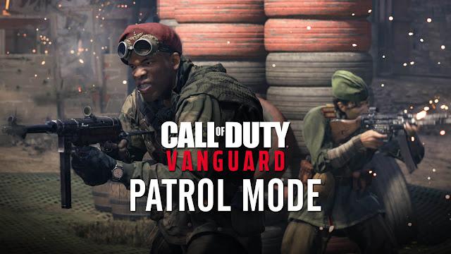 call of duty vanguard patrol mode open beta maps