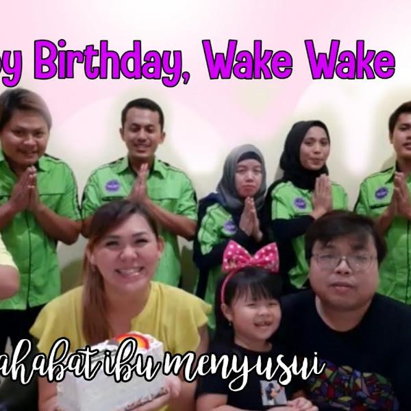 Selamat Ulang Tahun ke-4 Wake Wake Official
