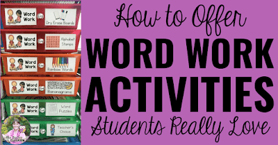 """Photo of word work centers in drawers with text, """"How to Offer Word Work Activities Students Love."""""""