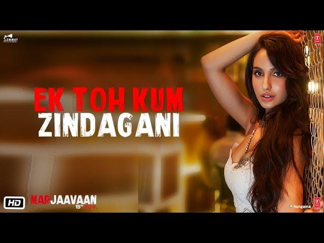 Ek Toh Kam Zindagani Lyrics - Marjaavan