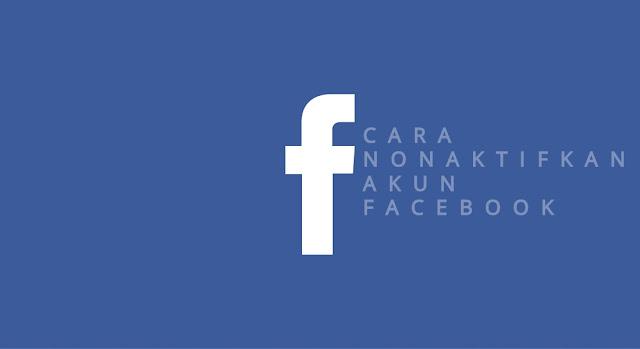 cara-nonaktifkan-Facebook