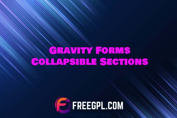 Gravity Forms Collapsible Sections Free Download