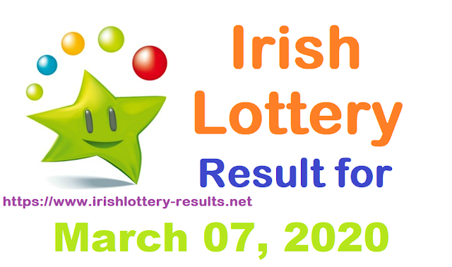 Irish Lottery Results for Saturday, March 07, 2020