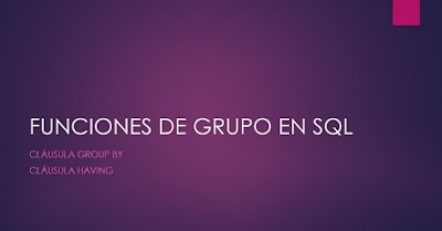 Funciones de grupo en SQL (cláusulas GROUP BY y HAVING)