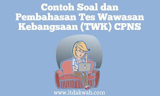 Contoh Soal dan Pembahasan TWK CPNS