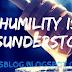 HUMILITY IS MISUNDERSTOOD