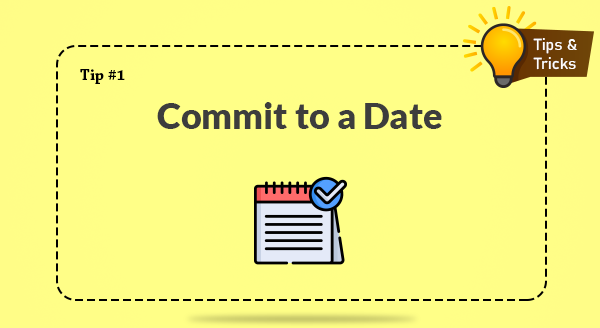 Commit to a Date