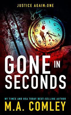 Gone In Seconds by M A Comley