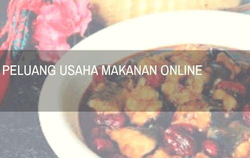 Peluang Usaha Makanan Online Menguntungkan