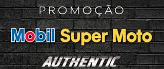 Cadastrar Promoção Óleo Mobil Super Moto Authentic 2017