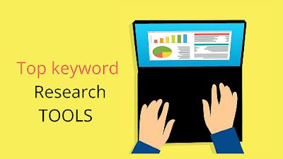 Blogging के लिए 6  सबसे अच्छे keyword Research  Tools