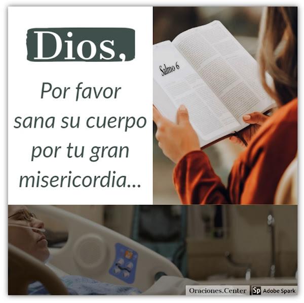 Oración para los Enfermos - Salmo de la Salud - Salmo 6