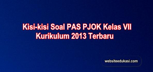 Kisi-kisi PAS PJOK Kelas 7 Kurikulum 2013 Tahun 2019/2020