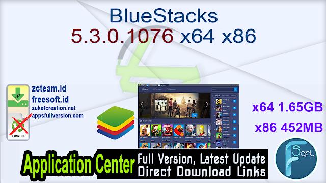 BlueStacks 5.3.0.1076 x64 x86