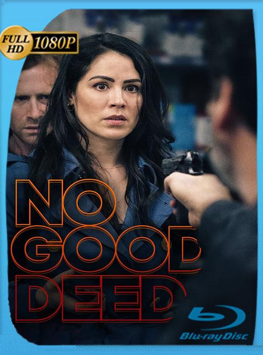 No Good Deed (2020) HD 1080p Latino [GoogleDrive] [tomyly]