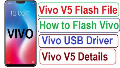 vivo v5 flash file download, vivo v5 firmware download, vivo v5 stock rom download, vivo usb driver download, how to flash vivo mobile phone