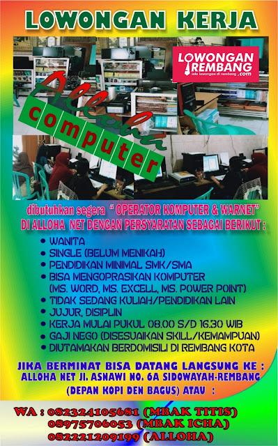 lowongan-kerja-karyawati-operator-komputer-warnet-alloha-net-rembang