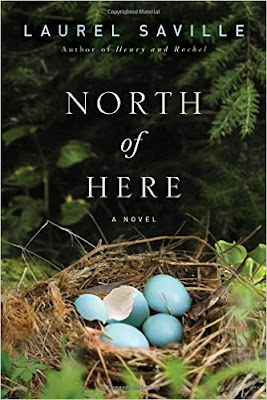 Cover of North of Here by Laurel Saville
