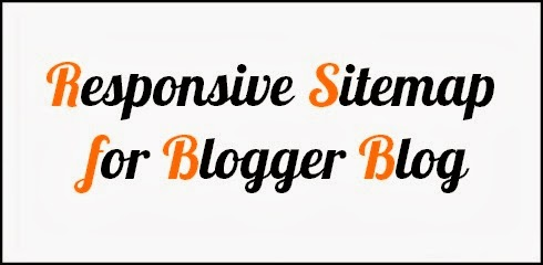 How to Add Responsive Sitemap for Blogger