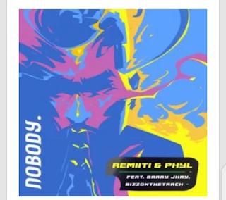 [Music] Remiiti, Phyl Ft Barry Jhay – Nobody