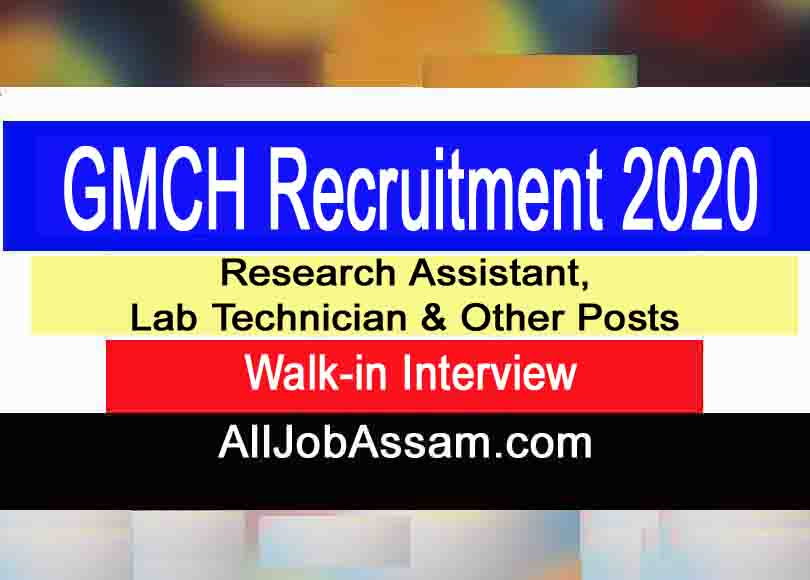 Gauhati Medical College Recruitment 2019- Research Assistant/ Lab Technician posts