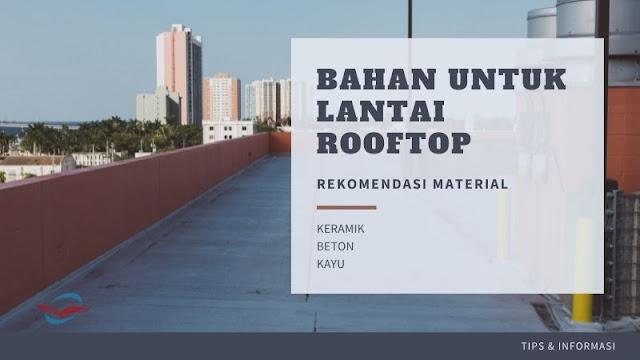 bahan lantai rooftop
