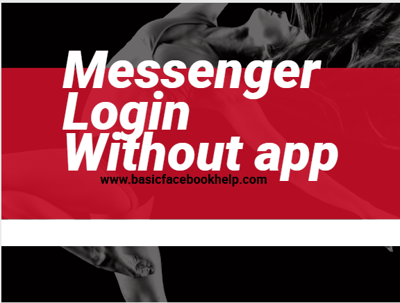 Messenger Login Without App