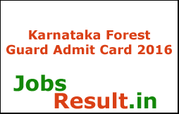 Karnataka Forest Guard Admit Card 2016