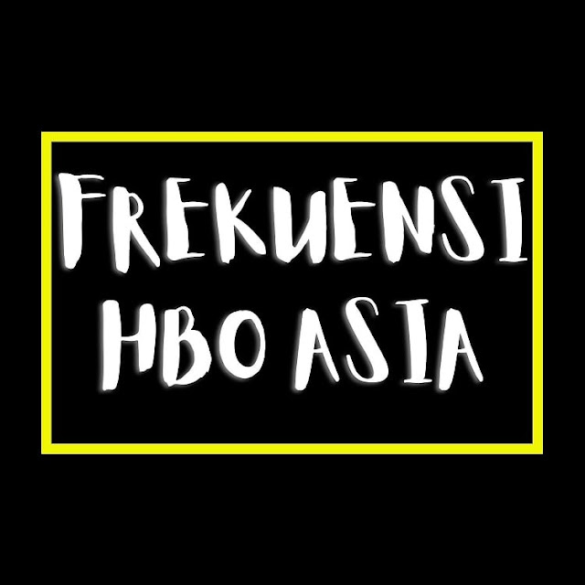 Cara Menemukan Frekuensi HBO Terbaru