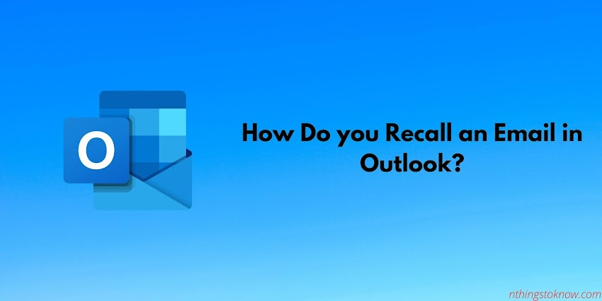 How Do you Recall an Email in Outlook