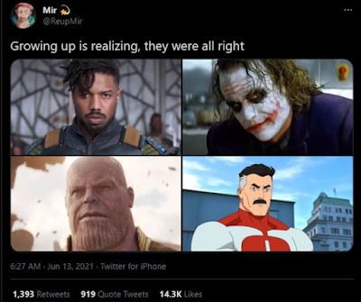 """Tweet with Killmonger, Joker, Thanos, & Omni-Man saying """"Growing up is realizing, they were all right."""""""
