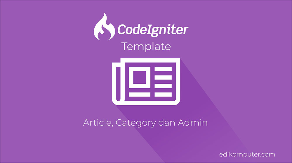 Tutorial membuat web dengan codeigniter Membuat halaman Article, Category dan User