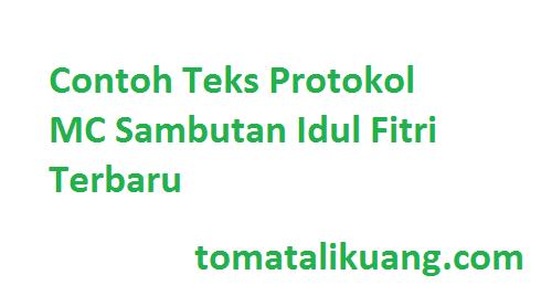 Contoh Teks Protokol MC Sambutan Idul Fitri Terbaru, tomatalikuang.com