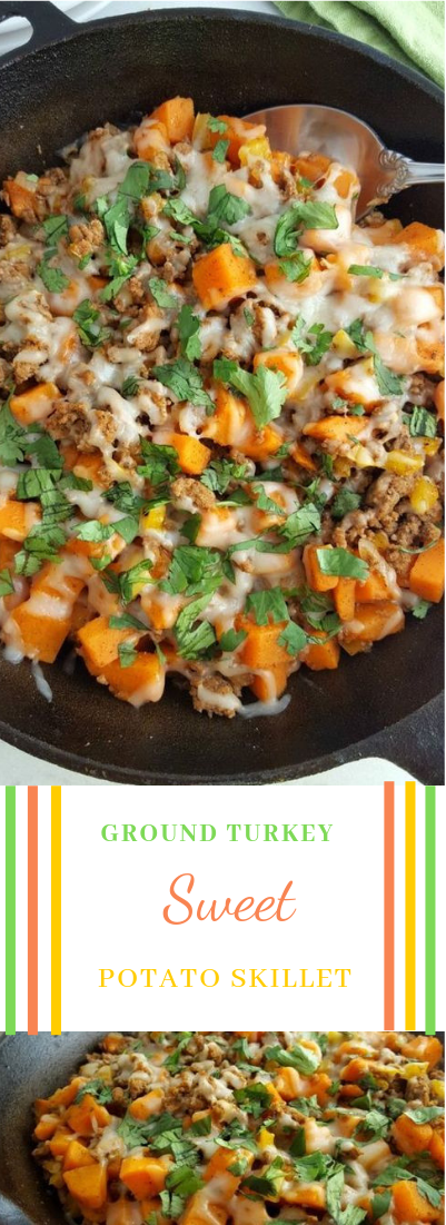 GROUND TURKEY SWEET POTATO SKILLET #food