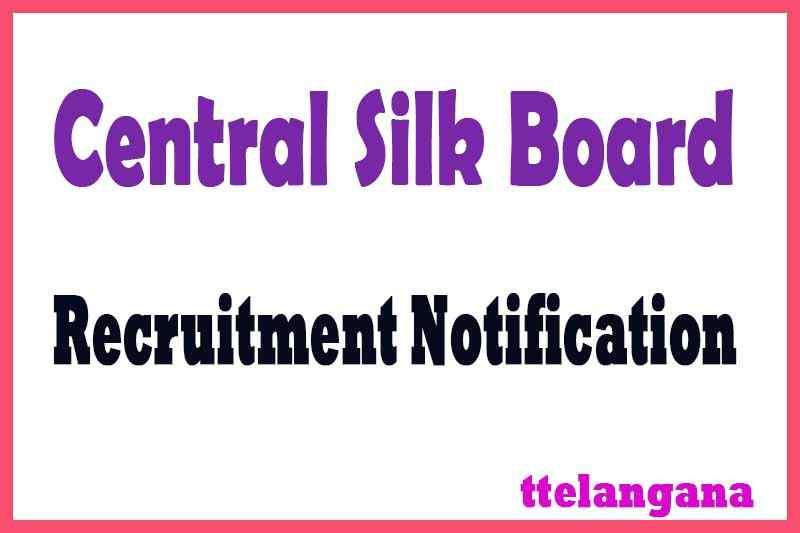Central Silk Board CSB Recruitment Notification