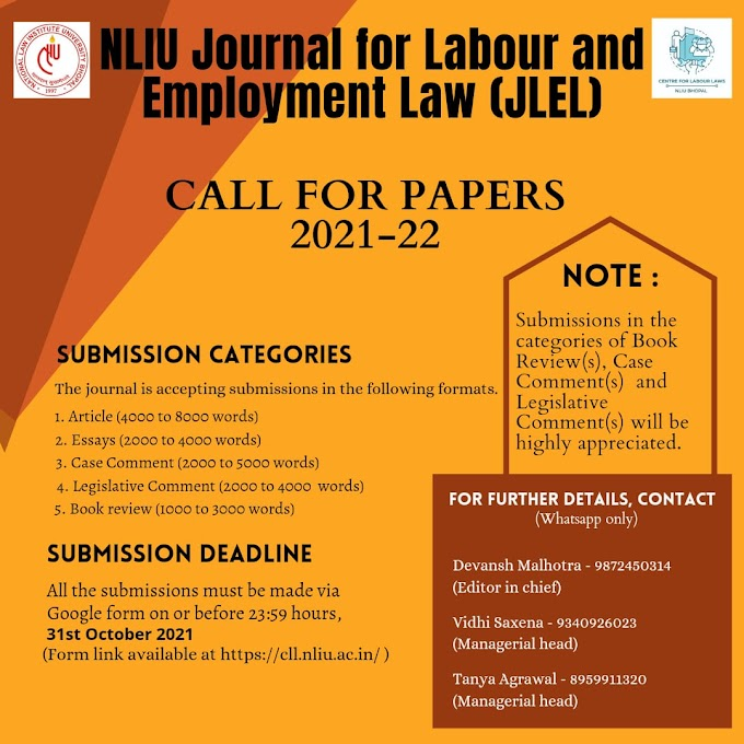 Call for Papers-NLIU Journal for Labour & Employment Law (NLIU-JLEL) Volume II Submit by 31 October, 2021
