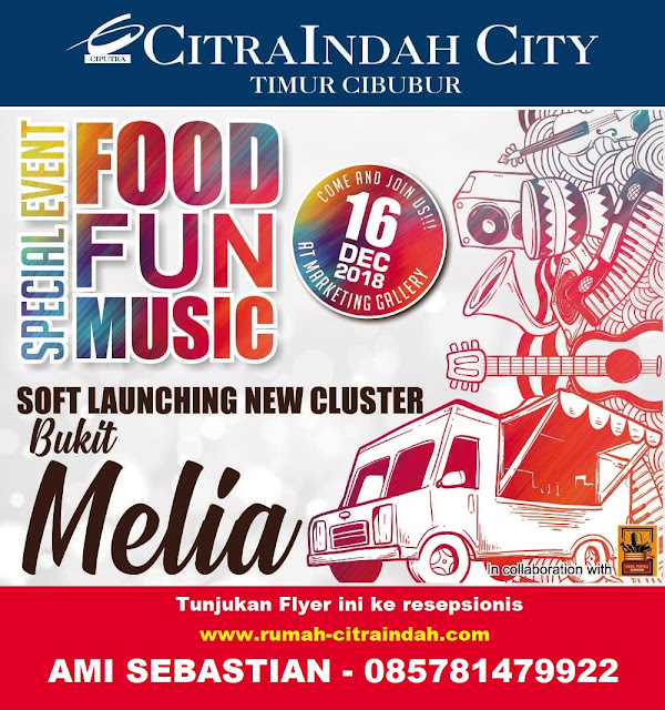 Open House Citra Indah City 16 Desember 2018 FOOD TRUCK FUN MUSIC