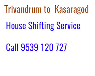 Trivandrum to Kasaragod House Shifting